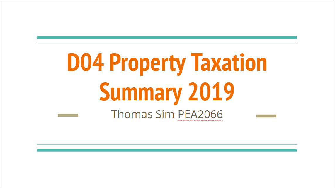 Summary Series – D04 Property Taxation